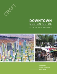 City Planning's Urban Design Studio's excellent Downtown Design Guidelines